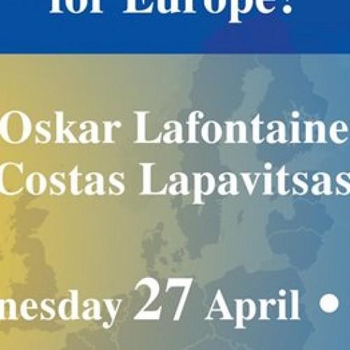 """""""Ποιό το μέλλον της Ευρώπης;"""" Όσκαρ Λαφοντέν και Κώστας Λαπαβίτσας σε πολιτική εκδήλωση στη Θεσσαλονίκη"""
