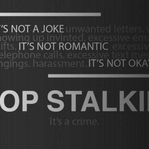 Stalking (παρενοχλητική παρακολούθηση): τι είναι και γιατί είναι σημαντική η ποινικοποίηση του